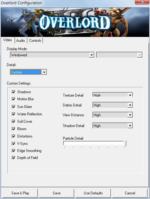 PC ゲーム Overlord II 日本語化メモ、Configuration 画面 - Video タブ - Detail を Custom にするとグラフィックス設定変更可能