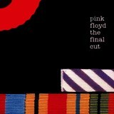 Pink Floyd「ザ・ファイナル・カット 」
